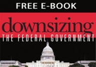Free E-Book: Downsizing the Federal Government